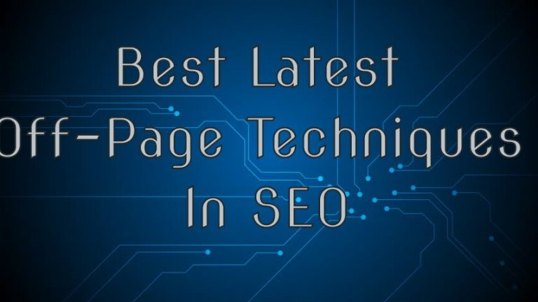 Best Latest Off Page Techniques In SEO