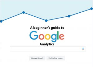 Guidelines For Google Analytics - Needful Information For Goal Tracking
